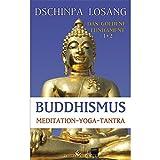 Buddhismus Meditation Yoga Tantra. Das goldene Fundament 1+2 (Amazon.de)
