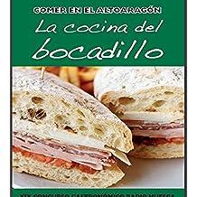 """Comer en el Altoaragón """"La Cocina del Bocadillo"""": """"La Cocina del Bocadillo"""""""