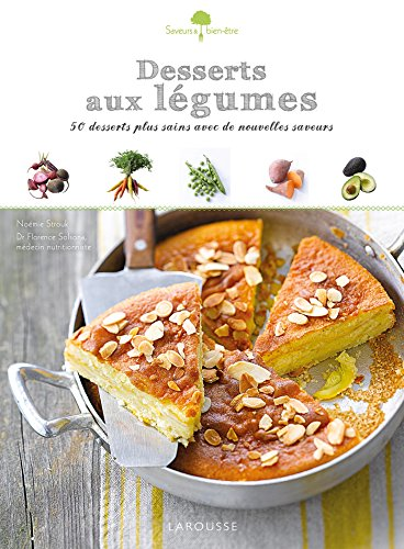 Desserts aux légumes par Noémie Strouk