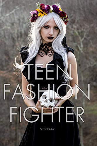 Teen Fashion Fighter (English Edition) -
