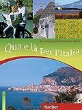 Qua e là per l?Italia: Ein Streifzug durch die Regionen Italiens / Buch mit Audio-CD - Linda Cusimano