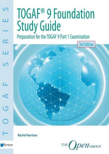 TOGAF® 9 Foundation Study Guide - 3rd  Edition: Preparation for the TOGAF 9 Part 1 Examination (TOGAF Series) por Rachel Harrison