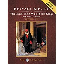 The Man Who Would Be King and Other Stories: Includes eBook: Library Edition