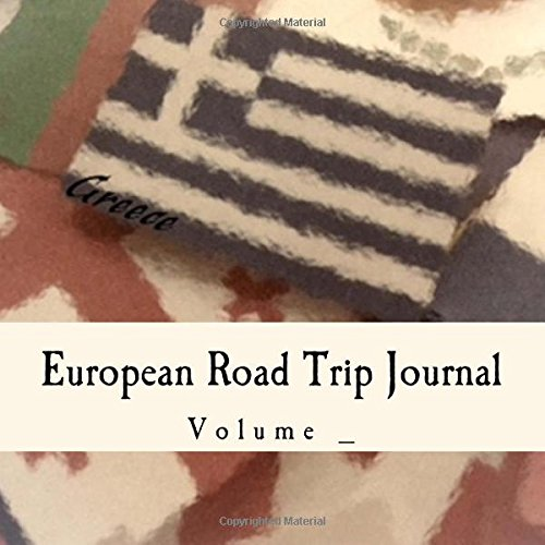 European Road Trip Journal: Greece Flag Cover (S M Road Trip Journals)