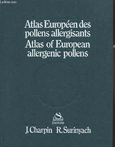 Atlas Européen des pollens allergisants - Atlas of European allergenic pollens