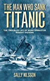 The Man Who Sank Titanic