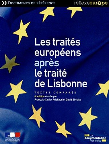 Traités européens - Textes comparés par François-Xavier Priollaud
