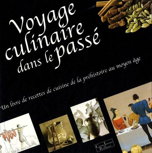 Voyage culinaire dans le passé par Irmgard Bauer