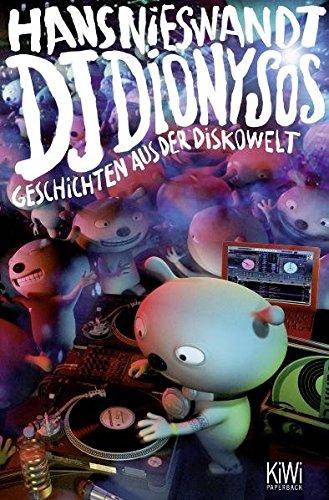 DJ Dionysos: Geschichten aus der Diskowelt