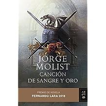 Canción de sangre y oro: Premio de novela Fernando Lara 2018 (Volumen independiente)