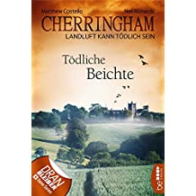 Cherringham - Tödliche Beichte: Landluft kann tödlich sein (Ein Fall für Jack und Sarah 10)