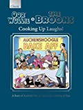 Oor Wullie & The Broons Cooking Up Laughs! (Annuals 2017)
