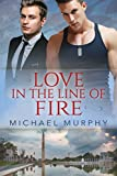Love in the Line of Fire (English Edition)