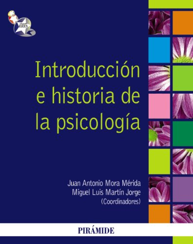 Introduccion e historia de la psicologia / Introduction and History of Psychology par MORA