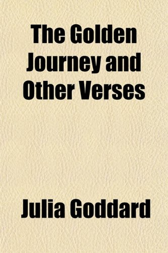 The Golden Journey and Other Verses