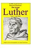 Der junge Luther - Teil 1 - bis 1518: Band 95 in der gelben Buchreihe bei Juergen Ruszkowski (gelbe Buchreihe, Band 95) - Heinrich Boehmer