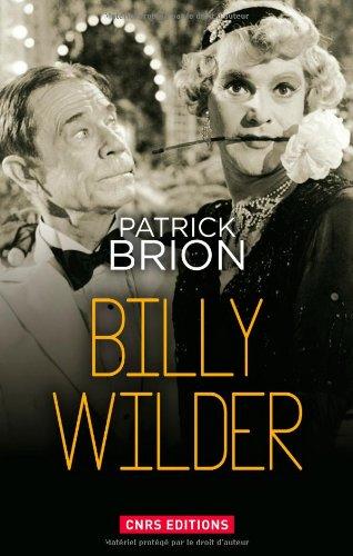 Billy Wilder par Patrick Brion