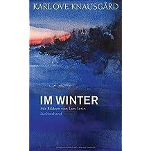 Im Winter: Mit Bildern von Lars Lerin (Die Jahreszeiten-Bände, Band 2)