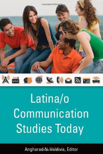 Latina/o Communication Studies Today -