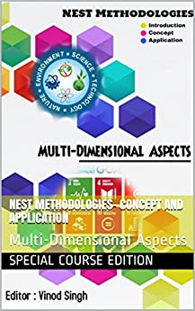 Nest Methodologies- Concept and Application: Multi-Dimensional Aspects (Volume 1) by [edition, Special course, Fatay, Rawan, Kilani, Hoda, Salleh, Ayesha, Alonso, Maria, Groves, Tammy, Koulouris, Stelios, T, Sanjna, Karimi Okwiya, Rose]