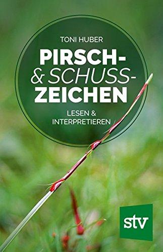 Pirsch & Schusszeichen: Lesen & interpretieren