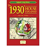 (1930S HOUSE EXPLAINED) BY [YORKE, TREVOR](AUTHOR)PAPERBACK
