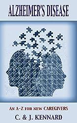 Alzheimer's Disease: an A-Z for new caregivers