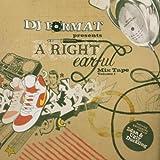 DJ Format presents A Right Earful Mix Tape, Vol. 1