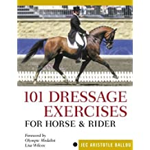 101 Dressage Exercises for Horse & Rider Spi edition by Jec Aristotle Ballou (2005) Plastic Comb