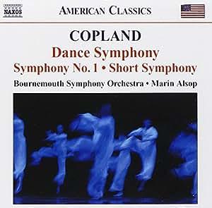 Copland : Dance Symphonie - Symphonie n°1 - Short Symphony