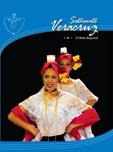 Veracurz Sotavento/  Veracruz Sotavento (El Baile Regional)