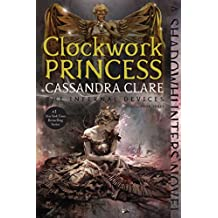 Clockwork Princess (The Infernal Devices Book 3) (English Edition)