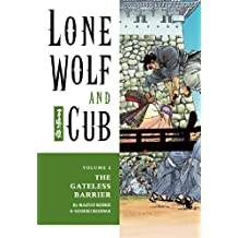 Lone Wolf and Cub Volume 2: The Gateless Barrier (Lone Wolf and Cub (Dark Horse))