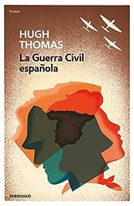 La guerra civil española par Hugh Thomas