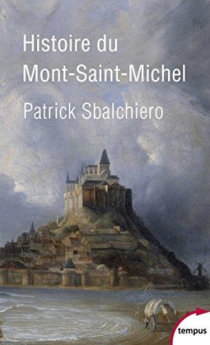 Histoire du Mont Saint-Michel (TEMPUS) par Patrick SBALCHIERO