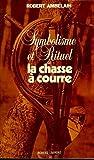 Telecharger Livres SYMBOLISME RITUEL CHASSE COUR (PDF,EPUB,MOBI) gratuits en Francaise