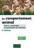 Le comportement animal - 2e éd. - Cours, méthodes et questions de révision