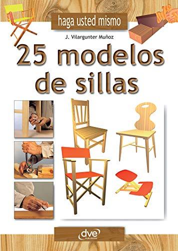 Haga usted mismo 25 modelos de sillas eBook: Joaquim ...