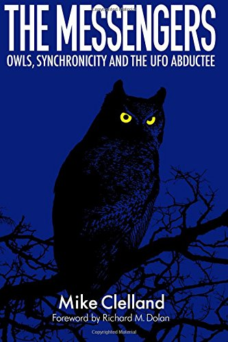 The Messengers: Owls, Synchronicity and the UFO Abductee -