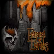 Embers of Empires [Explicit]