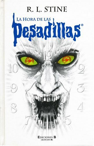 La hora de las pesadillas/ Nightmare Hour