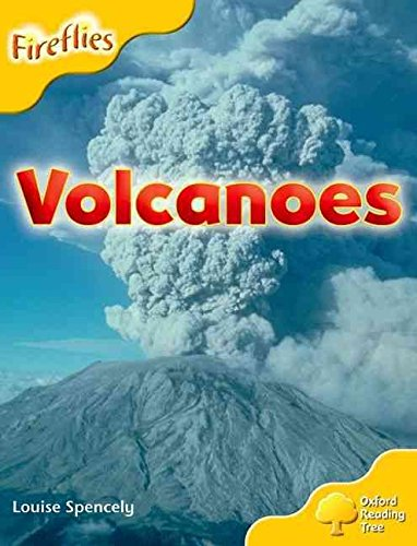 [(Oxford Reading Tree: Level 5: More Fireflies A: Volcanoes)] [By (author) Louise Spencely ] published on (September, 2008)