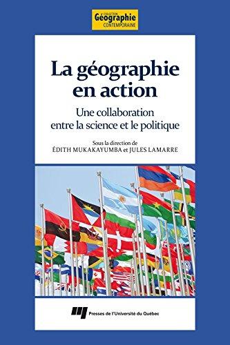 La géographie en action: Une collaboration entre la science et le politique par Édith Mukakayumba