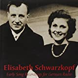 Schwarzkopf E. / Early Song Recordings for German Radio