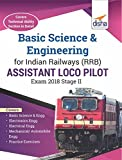 Basic Science & Engineering for Indian Railways (RRB) Assistant Loco Pilot Exam 2018 Stage II has been designed on the syllabus of the stage II exam of the RRB ALP exam. The book has a special focus on Engineering Drawing, IT Literacy, Basic Elec...