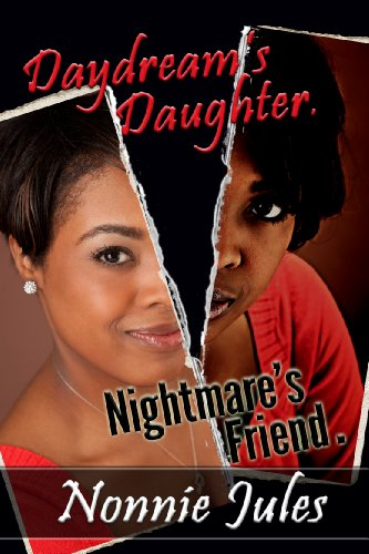 Daydream's Daughter, Nightmare's Friend by [Jules, Nonnie]