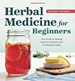 #8: Herbal Medicine for Beginners: Your Guide to Healing Common Ailments With 35 Medicinal Herbs