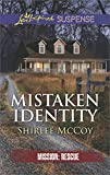 Mistaken Identity (Love Inspired Suspense: Mission: Rescue)