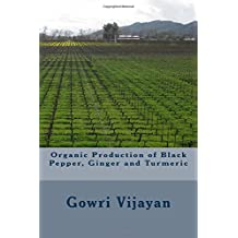 Organic Production of Black Pepper, Ginger and Turmeric