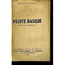 PELOTE BASQUE - COLLECTION TOUS LES JOURS
